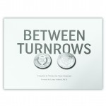 Between Turnrows Book - 40 Years In The Seed Business